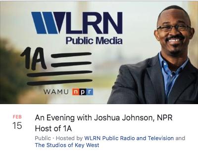 WLRN Public Radio Presents: A Special Evening with Joshua Johnson, NPR Host of 1A