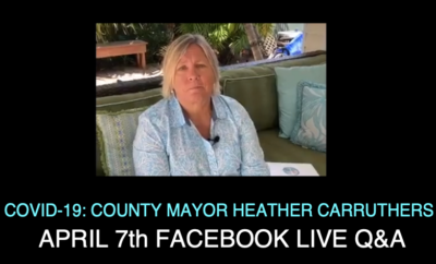 COVID-19: County Mayor Heather Carruthers April 7 2020 Facebook Live Q&A