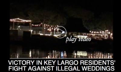 Victory in Key Largo Residents' Fight Against Illegal Weddings