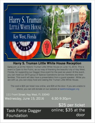 Task Force Dagger Foundation Says Thank You Key West, June 15th, Little White House