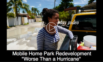 "Mobile Home Park Redevelopment: ""Worse Than a Hurricane"""