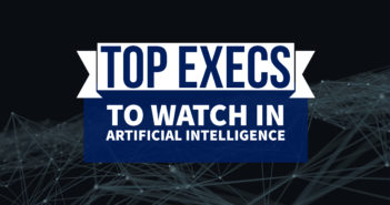 Top Artificial Intelligence Executive to Watch