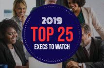 WashingtonExec Top 25 Execs to Watch in 2019