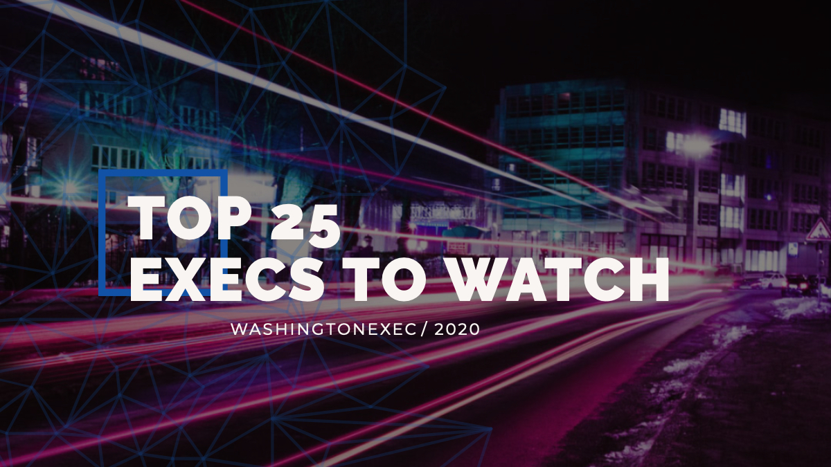 Top 25 Execs to Watch in 2020