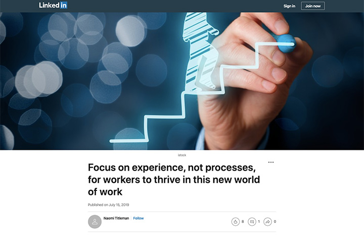 Focus on experience, not processes, for workers to thrive in this new world of work