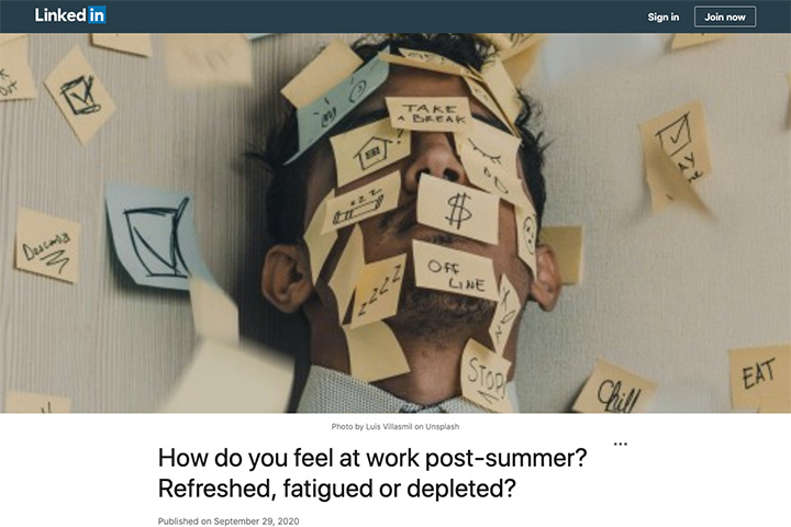 How do you feel at work post-summer? Refreshed, fatigued or depleted?