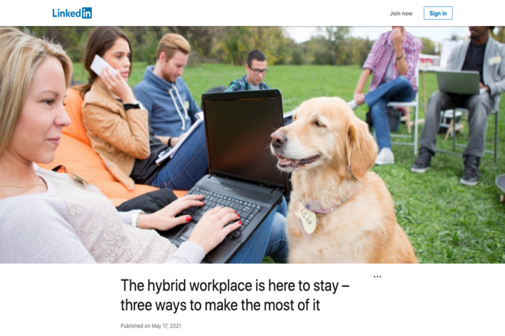 Screenshot_2021-05-19 The hybrid workplace is here to stay – three ways to make the most of it (1)