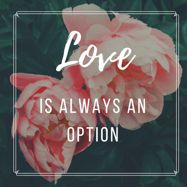 Love is Always an Option: Podcast 027