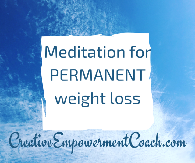 Permanent Weight Loss Guided Meditation
