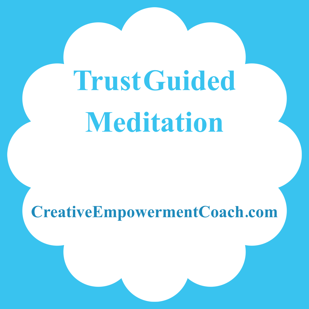 Trust Guided Meditation