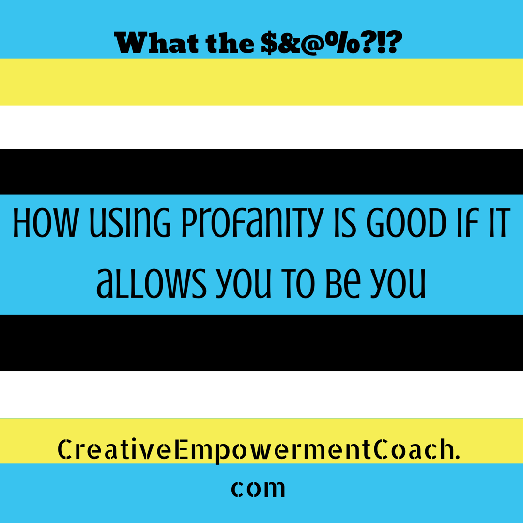 Profanity: Using it in a Good Way Podcast 17