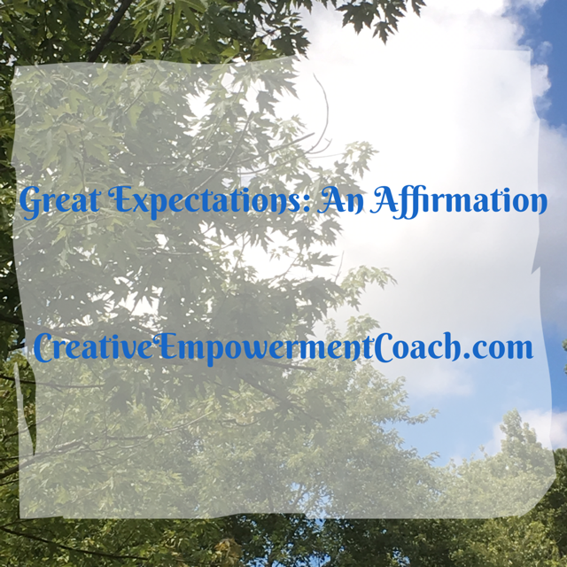 Great Expectations Affirmations: Podcast 34