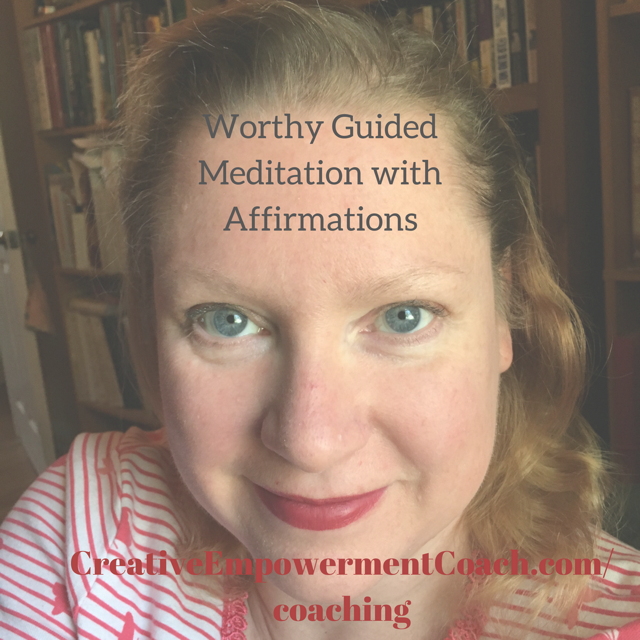 Worthy Guided Meditation: Podcast 36