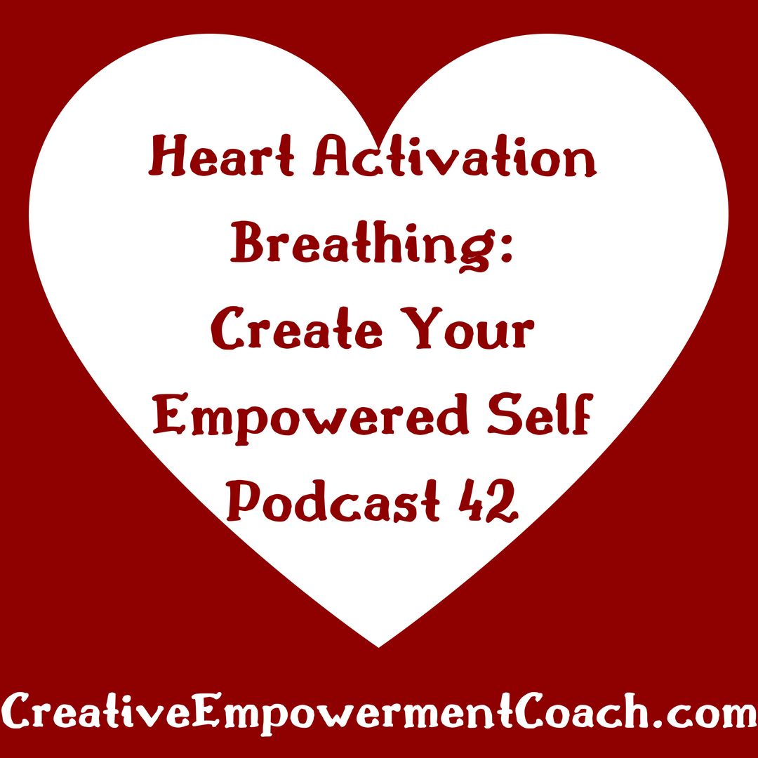 Heart Activation Breathing: Podcast 42