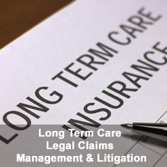 Long Term Care Legal Claims Management & Litigation