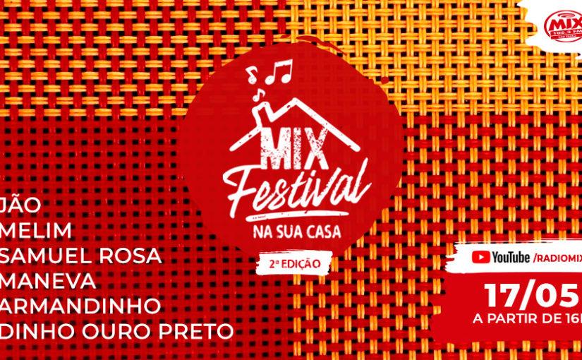 Mix Festival Na Sua Casa!
