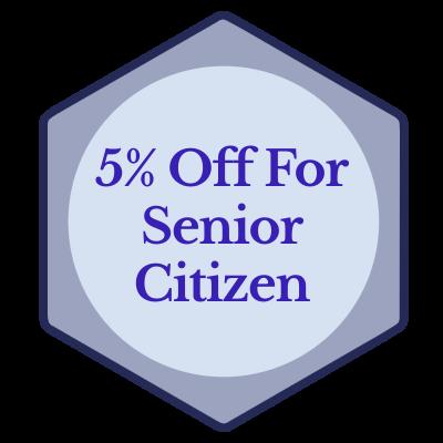5% Off For Senior Citizen