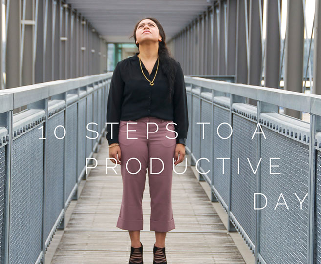 10 Steps to a Productive Day
