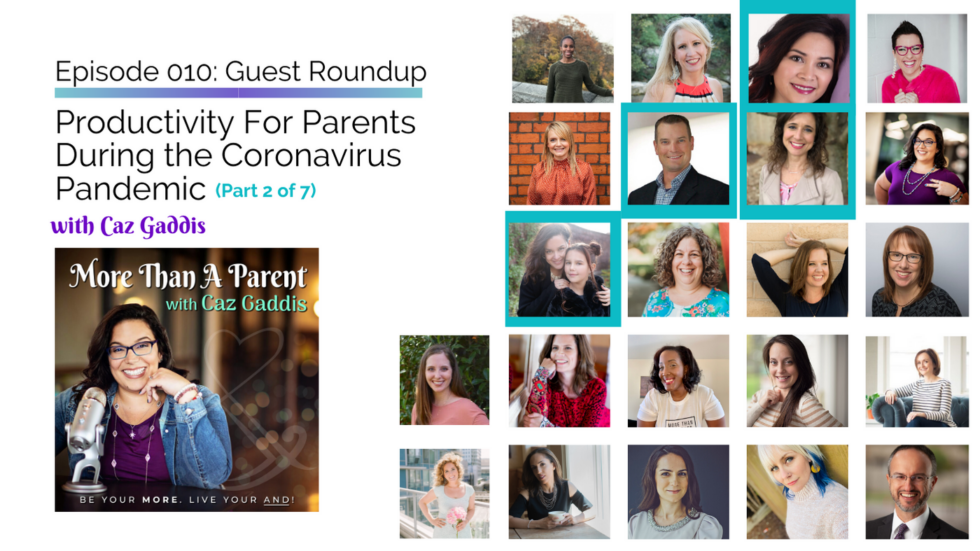 More Than A Parent Podcast Roundup on Productivity 2