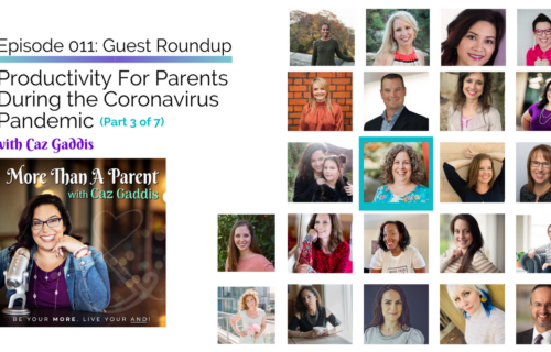 More Than A Parent Podcast Roundup on Productivity 3