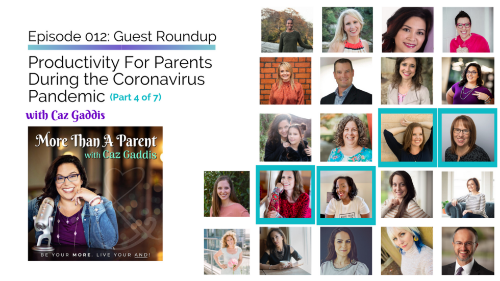 More Than A Parent Podcast Roundup on Productivity 4