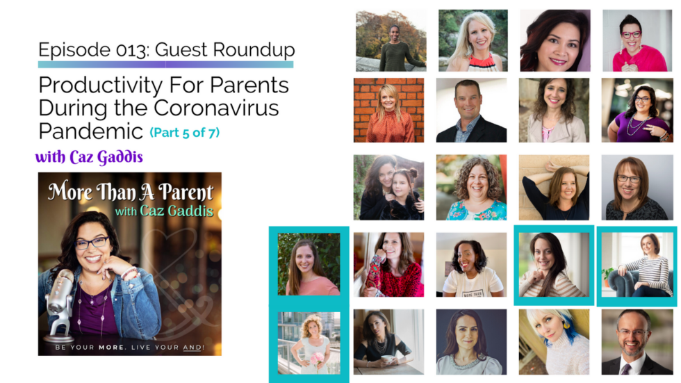 More Than A Parent Podcast Roundup on Productivity 5