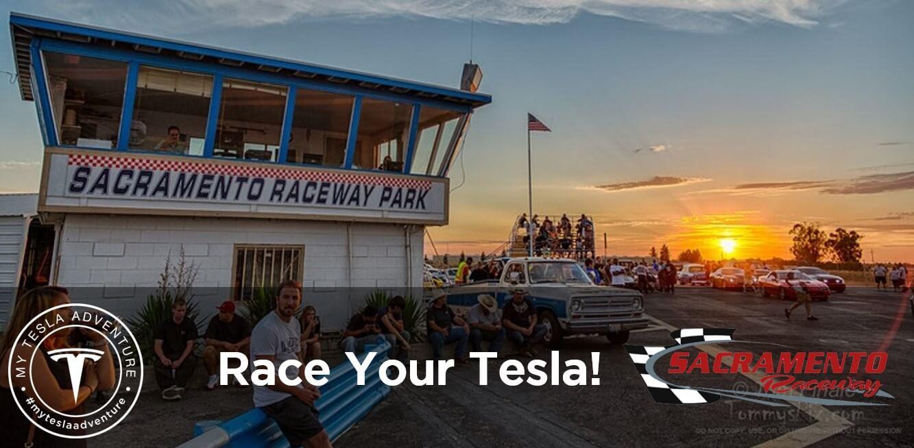 Tesla Drag Racing Sacramento Raceway My Tesla Adventure