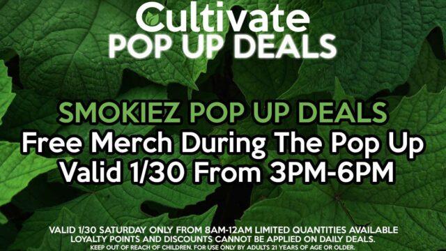 Smokiez Pop Up Deals