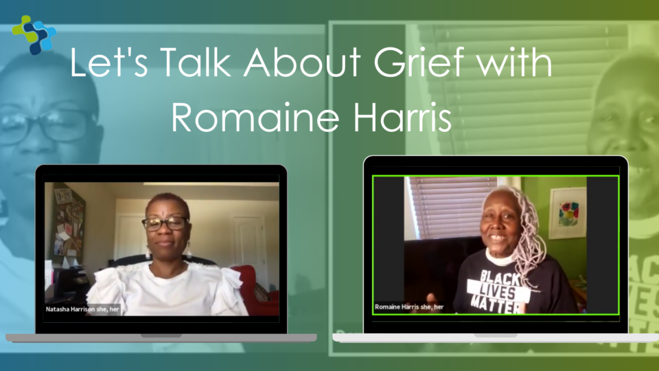Let's Talk About Grief with Romaine Harris