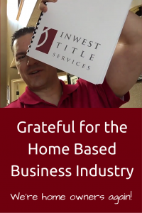Grateful for the Home Based Business Industry
