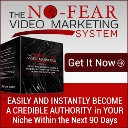 The No Fear Video Marketing System