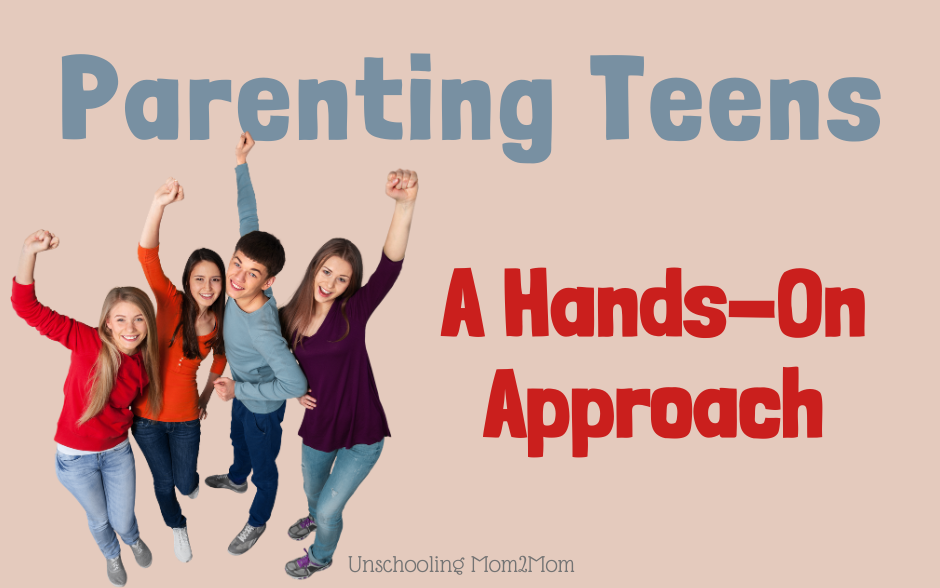 Parenting Unschooled Teens