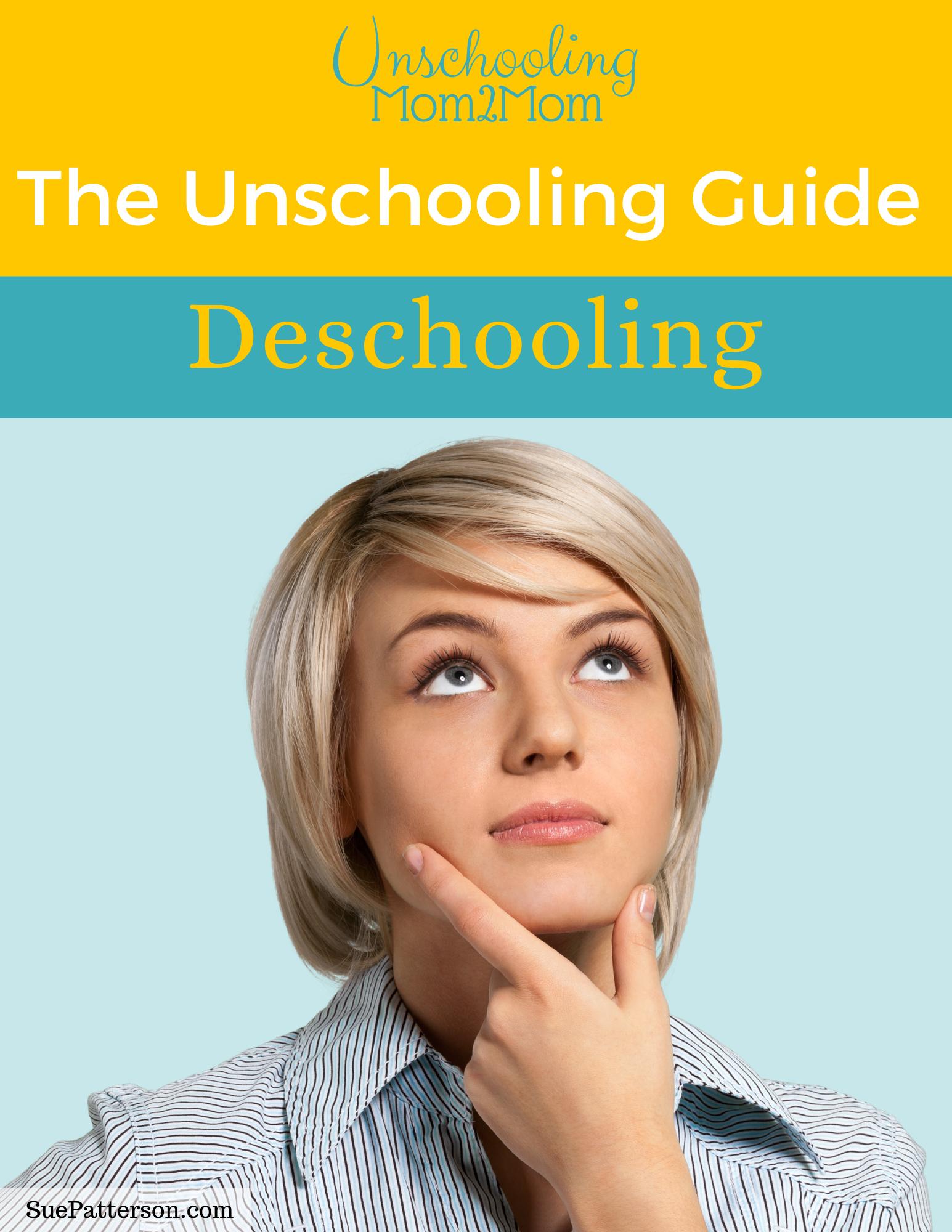 Unschooling Guide_ Deschooling