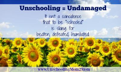 Unschooled-Undamaged