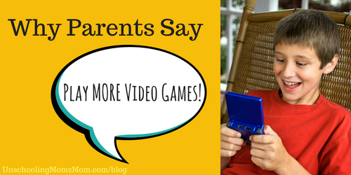 """Parents are Saying, """"Play More Video Games!"""""""