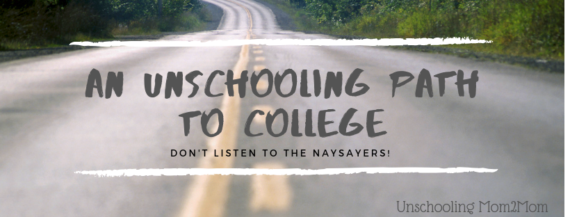 An Unschooling Path to College