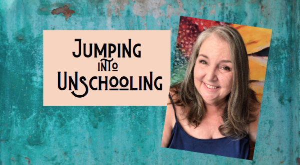 Jumping Into Unschooling Course