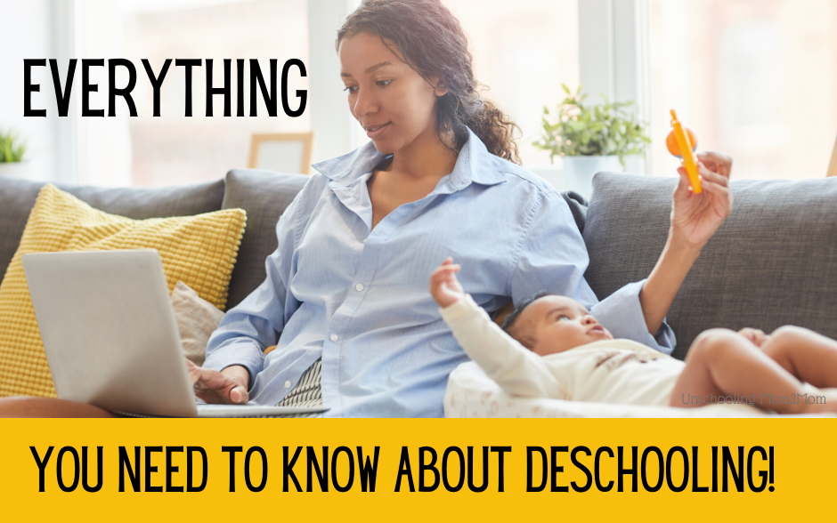 Everything You Need to Know About Deschooling Before Unschooling