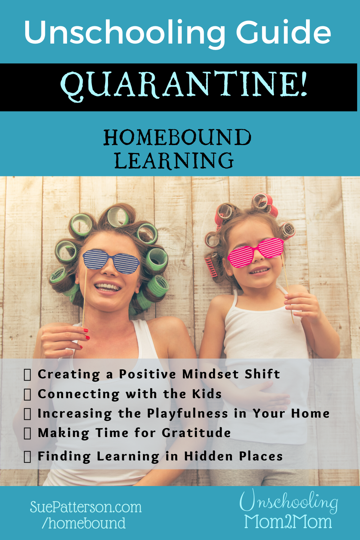Unschooling Guide: Quarantine