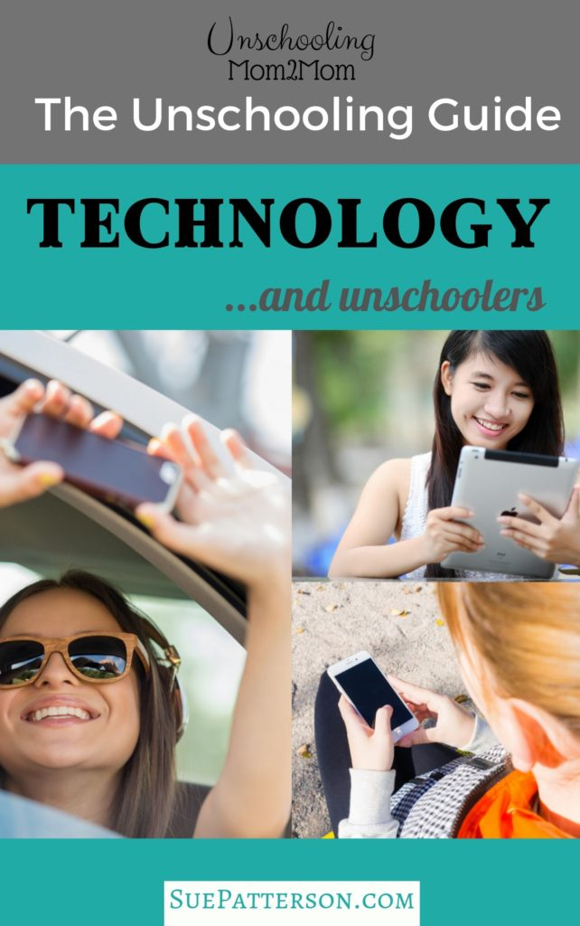 Technology and Unschoolers