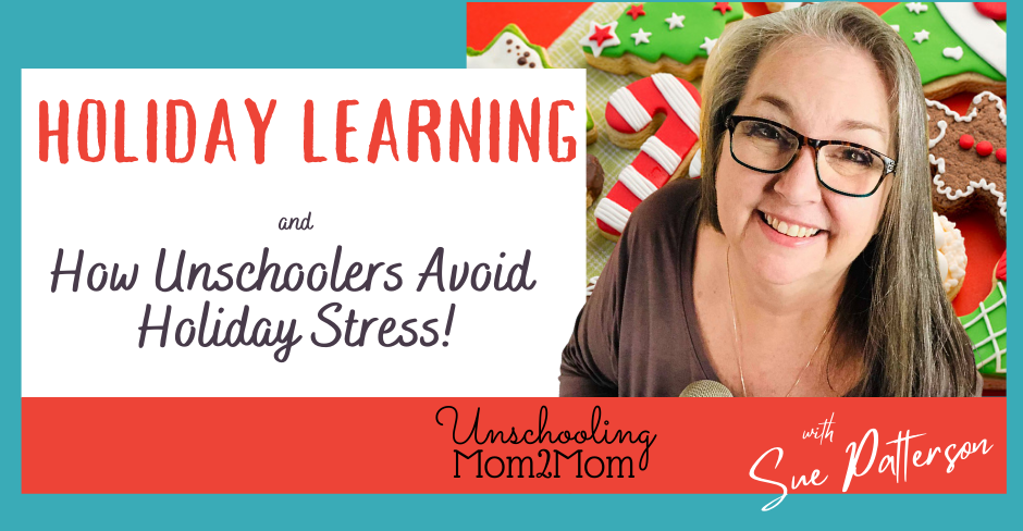 How Unschoolers Avoid Holiday Stress