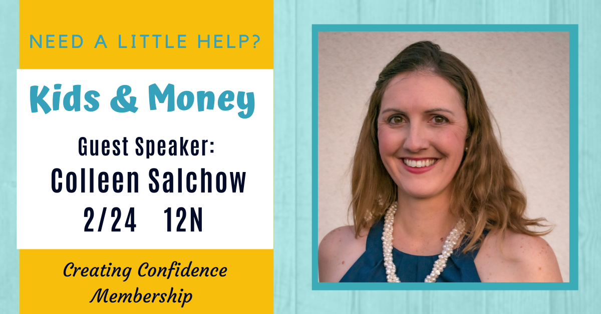 Guest Speaker Colleen Salchow - Kids and Money