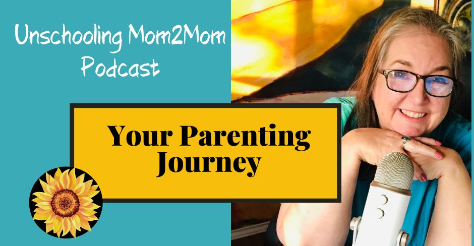Unschooling Parents - Your Parenting Journey!