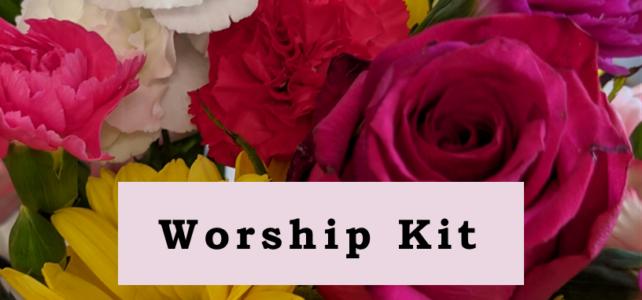 Worship Kit for February 7, 2021