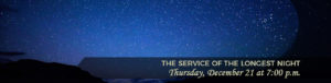 the service of the longest night banner