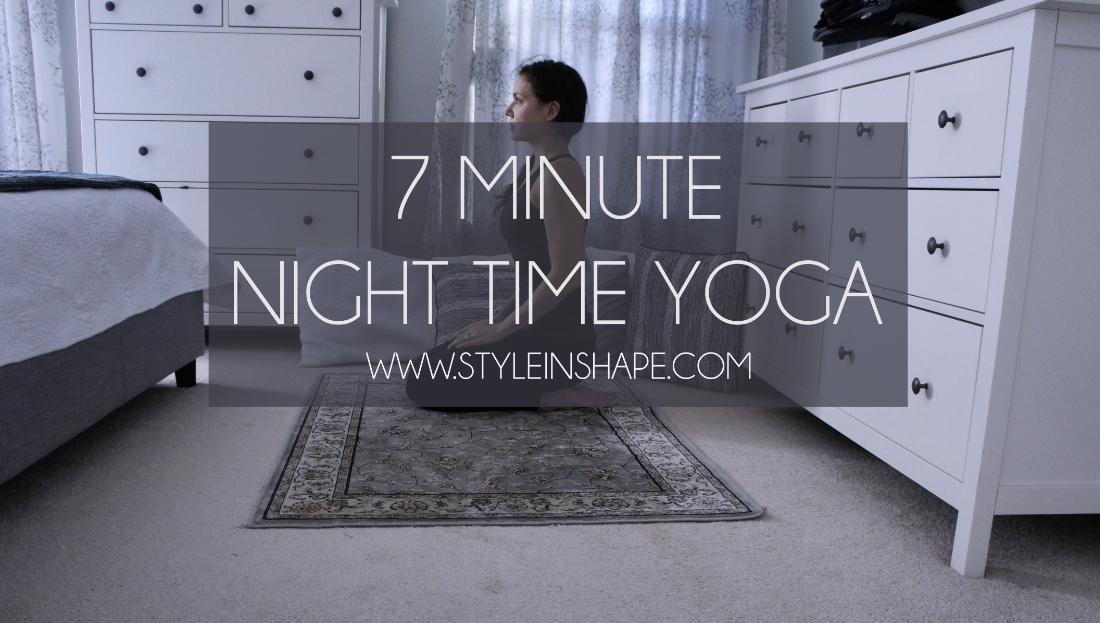 7 Minute Night Time Yoga