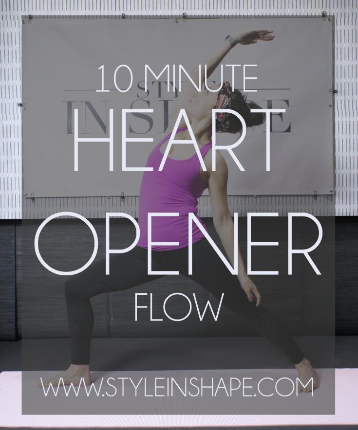 10_Minute_Heart_Opener_Flow_|_Style_In_Shape