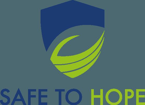 Safe to Hope
