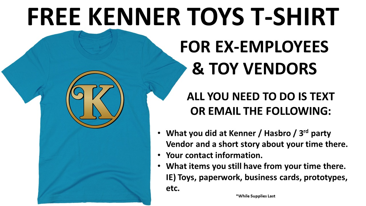 Did you have a hand in making toys?  We'd love to give you a free Kenner Toys Shirt!