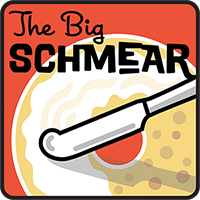 The Big Schmear Podcast